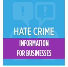 Guides to Hate Crime for Employers and Employees