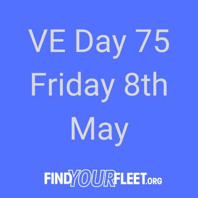 VE Day 75th Anniversary Fleet